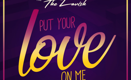 Mr_Da-Nos_and_The_Lavish_-_Put_Yout_Love_On_Me_Final