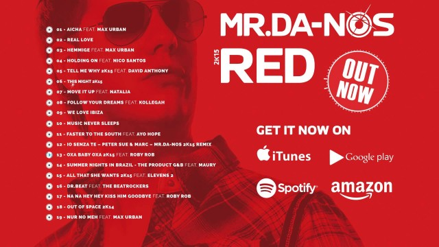 Mr.Da-Nos – RED 2K15 (Official Album Shortmix)