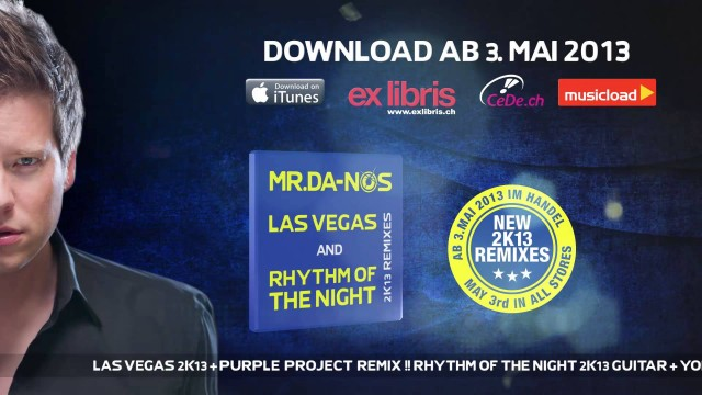 Mr.Da-Nos – Las Vegas & Rhythm Of The Night 2K13 Remixes (Official Preview Mix)