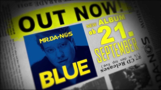 Mr.Da-Nos New Album BLUE – 21.September 2012 in all stores!!!