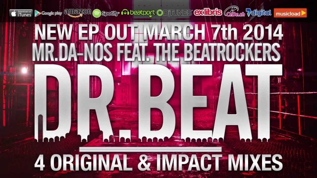 Mr.Da-Nos ft. The Beatrockers – Dr. Beat (Trailer)